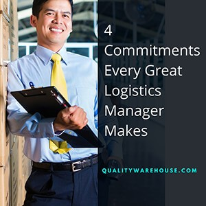 4 commitments every great logistics manager makes