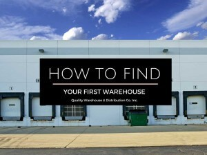 How To Find Your First Warehouse