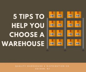 5 Tips To Help You Choose A Warehouse