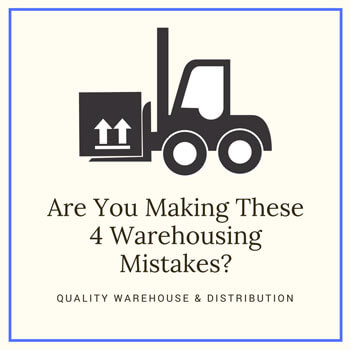 Are You Making These 4 Warehousing Mistakes?