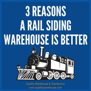 3 Reasons A Rail Siding Warehouse Is Better