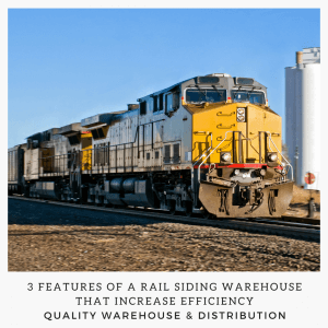 3 Features of a Rail Siding Warehouse That Increase Efficiency