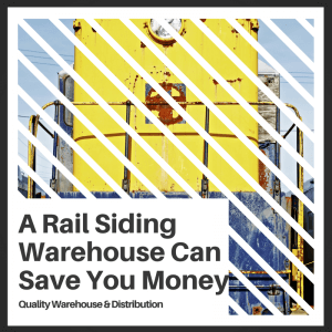 A Rail Siding Warehouse Can Save You Money
