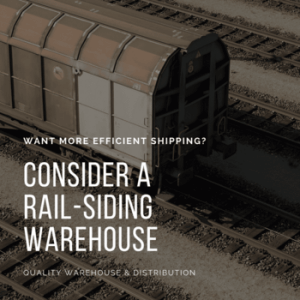 Want More Efficient Shipping- Consider a Rail-Siding Warehouse