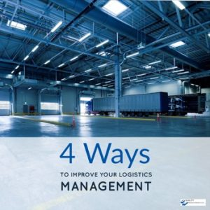 4 Ways To Improve Your Logistics Management