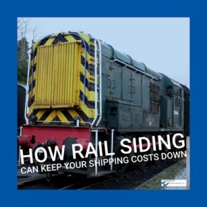 How Rail Siding Can Keep Your Shipping Costs Down