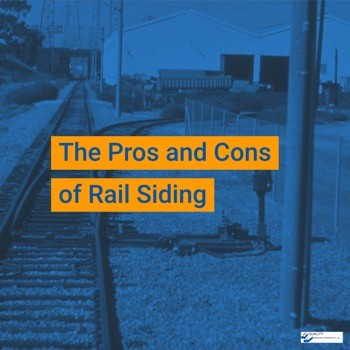 The Pros and Cons of Rail Siding